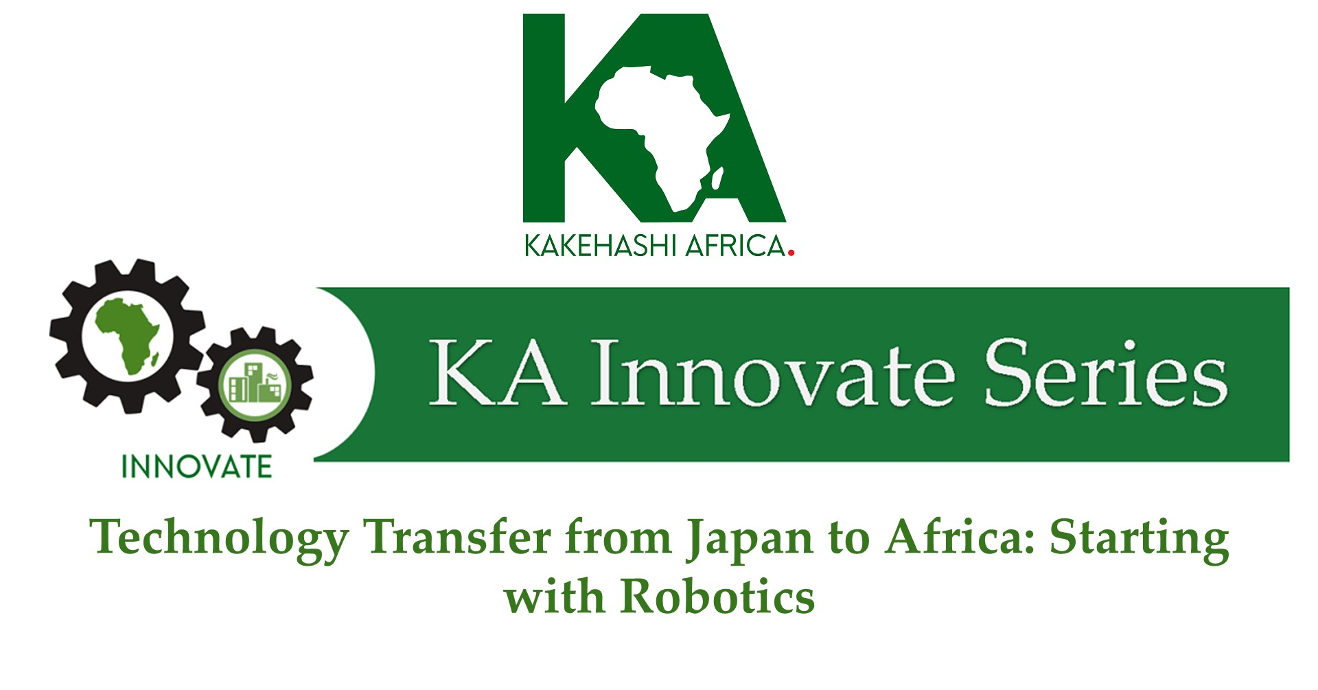 Webinar Report (Summary) – Technology Transfer from Japan to Africa: Starting with Robotics